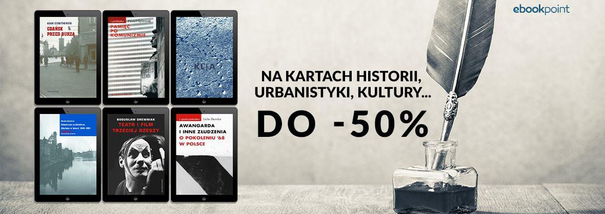 Promocja na ebooki Na kartach historii, urbanistyki, kultury... / do -50%